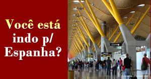 Viagem para Espanha (aeroporto de Bajajas - Madri)