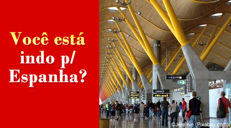 Você está indo p/ Espanha?