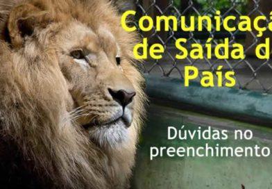 Dúvidas no preenchimento da Comunicação de Saída do País