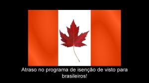 """No final do mês de Outubro de 2015, publicamos o post Visto Canadense não será mais exigido de alguns brasileiros, no qual falamos sobre um comunicado do Governo Canadense, segundo o qual, cidadãos brasileiros que tivessem um visto americano válido ou ainda, que tivessem tirado um visto canadense nos últimos 10 (dez) anos, não precisariam mais de visto para entrar no Canadá por vias aéreas. Segundo o comunicado, a partir do dia 15 de Março de 2016, tais cidadão brasileiros poderiam entrar no Canadá portando somente uma Autorização Eletrônica de Viagem (eTA), cujo valor é de C$7 (sete dólares canadenses). Atraso na implementação do e-TA mantém exigência de visto canadense para brasileiros Porém, a alegria de não precisar solicitar visto canadense para entrar no país durou pouco! No mês passado (fevereiro/2016), novo comunicado divulgado pelo Departamento de Imigração Canadense informou que o programa de isenção de vistos para brasileiros será implementado soon after March 2016, isto é, em breve! Soon after March 2016, citizens from Brazil, Bulgaria, Mexico and Romania may be eligible to apply for an eTA when travelling to Canada by air (www.cic.gc.ca) Exatamente, infelizmente, ao contrário do que todos haviam entendido, não há uma data específica para que alguns brasileiros entre no Canadá sem o visto canadense. Segundo informações da Global Visa, o Consulado Geral do Canadá em São Paulo emitiu um comunicado oficial informando que o programa """"não tem prazo, que não será no próximo período e orientando as pessoas a não esperarem pela abertura do programa"""". Como pode ser visto nesta página, o Brasil ainda continua na lista de países cujos cidadãos precisam de visto para entrar no Canadá. Portanto, caso você pretenda visitar o país nos próximos meses, comece agora mesmo a providenciar o seu visto canadense. Nós continuamos aguardando novas informações sobre o programa de isenção do documento para brasileiros e assim que soubermos de algo, publicaremos."""