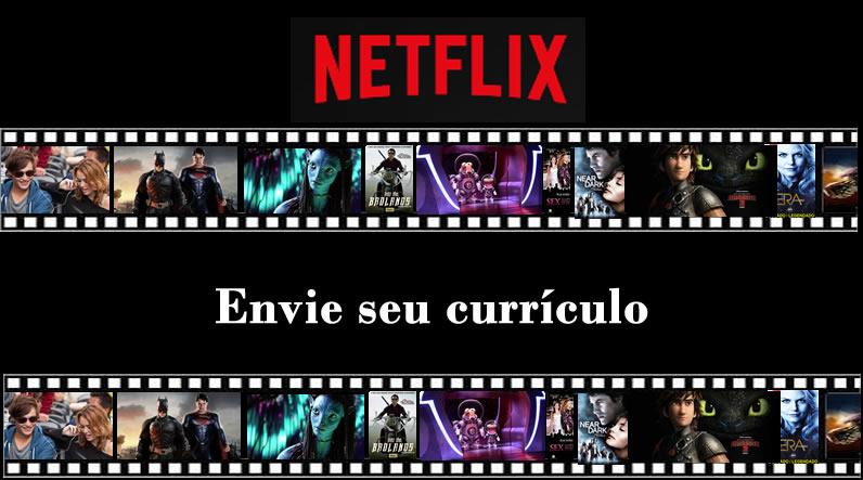 Vagas disponíveis na Netflix
