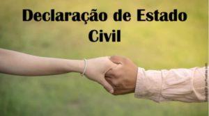 Declaração de Estado Civil: que documento é este?