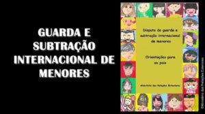 Guarda de menor: cartilha do governo brasileiro