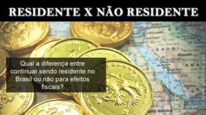 Residentes x não residentes (Declaração de Saída Definitiva do País)