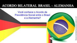 Acordo de Previdência Social entre o Brasil e a Alemanha