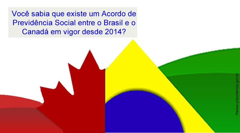 Acordo de Previdência Social entre o Brasil e o Canadá