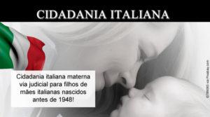 Cidadania Italiana via materna judicial para filhos de mães italianas nascidas antes de 1948